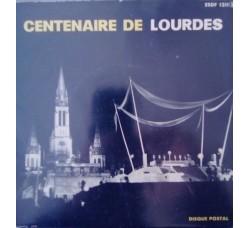 Artisti vari - Centenaire de Madonna Lourdes – 45 RPM