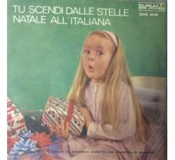 Coro Di Bambini Diretti Da Marcello Minerbi – Tu Scendi Dalle Stelle - 45 RPM
