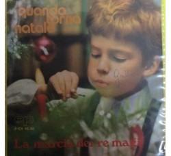 Angelo Di Mario -  Quando torna Natale, La marcia dei Re Magi - 45 RPM