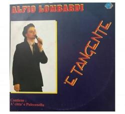 Alfio Lombardi – 'E Tangente - LP/Vinile