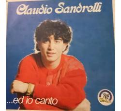 Claudio Sandrelli – ...Ed Io Canto – LP/Vinile