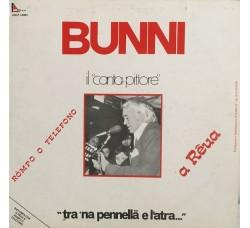 """Bunni """"Il Canta Pittore""""* – Tra 'Na Pennellä E L'Atra – LP/Vinile"""