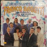 Orchestra Spettacolo Franco Bagutti – Quando Una Donna Vuole - LP/Vinile