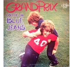 Artisti vari - I Piccoli In Blue Jeans – Grand Prix - LP/Vinile