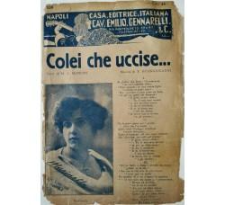 Spartito Musicale -  Colei che uccise...