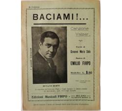 Spartito Musicale -  BACIAMI!...  (Canzone valzer)