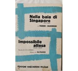 Spartito Musicale -  Nella baia di Singapore  - Impossibile attesa