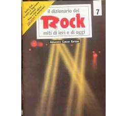 Il dizionario del rock – N. 7