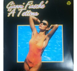 Gianni Fiasché – 'A Tettona - LP/Vinile