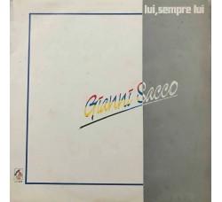 Gianni Sacco – Lui, Sempre Lui - LP/Vinile