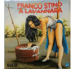 FRANCO STINO A' LAVANNARA VOL 12 1990 - LP/Vinile