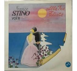 FRANCO STINO - Alla tua Felicità  - LP/Vinile