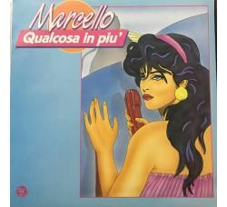 MARCELLO - Qualcosa in più - LP/Vinile