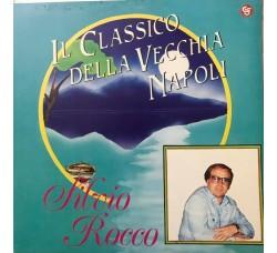 SILVIO ROCCO - Il Classico della vecchia Napoli  - LP/Vinile