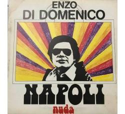 Enzo Di Domenico - Napoli nuda –  LP/Vinile