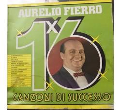 Aurelio Fierro -Canzoni di successo  –  LP/Vinile