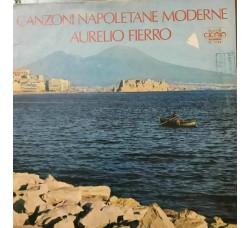 Aurelio Fierro – Canzoni Napoletane Moderne- LP/Vinile