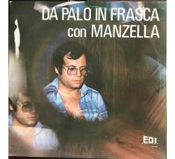 DA PALO IN FRASCA - con MANZELLA    - LP/Vinile