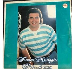 FRANCO MIRAGGIO - Set ... ti Amo - LP/Vinile