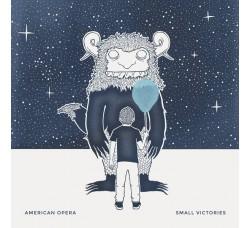 American Opera – Small Victories – LP/Vinile -