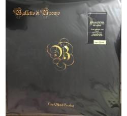 Il Balletto Di Bronzo – The Official Bootleg - Edizione Limitata copie 73/100