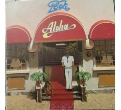 I Pooh – Aloha– LP/Vinile