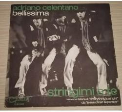 Adriano Celentano - Bellissima - Stringimi a te  - Sole copertine