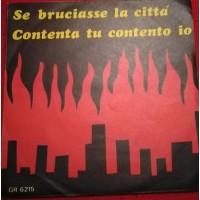 Tony Arden - Se bruciasse la città - Contenta tu contento io  - Solo copertine
