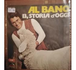 Al Bano - 13, Storia d'oggi - Solo copertina