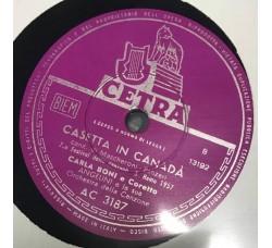 Carla Boni-Gino Latilla-Casetta in Canadà 78 RPM