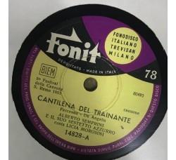 Alberto Semprini - Licia Morosini-Cantilena del trainante 78 RPM