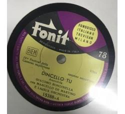 Giacomo Rondinella-Dincello tu 78 RPM