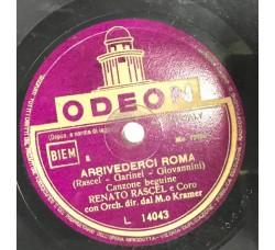 Renato Rascel  -Arrivederci Roma - 78 RPM