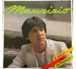 Maurizio  – Il Ballo Del Pappagallo  - 1984 - LP/Vinile -