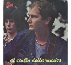 Ron Rosalino Cellamare – Ron – Al Centro Della Musica – LP/Vinile