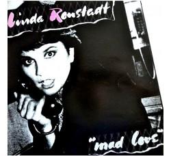 Linda Ronstadt – Mad Love (Neil Young ) LP/Vinile