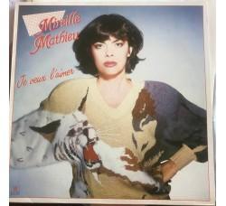 Mireille Mathieu – Je Veux L'Aimer  - LP/Vinile
