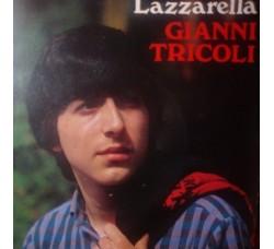 Gianni Tricoli - Lazzarella / So' turnato cu' tte