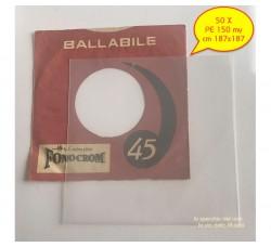 BUSTE in PE  Neutro per dischi VINILI 45 Giri - my 150 - cm 187x187 - Qtà 50