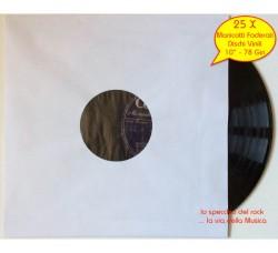 Manicotti FODERATI con Velina Antistatica per dischi 78 Giri - Qtà 25