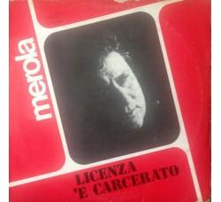Mario Merola – Licenza 'E Carcerato - Vinyl, LP