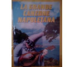 Various - La Grande Canzone Napoletana – MC/Cassetta
