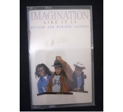 Imagination ‎– Like It Is – MC/Cassetta