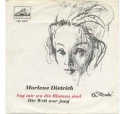 Marlene Dietrich – Sag Mir Wo Die Blumen Sind / Die Welt War Jung – 45 RPM