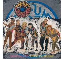 Drum Theatre – Living In The Past – 45 RPM