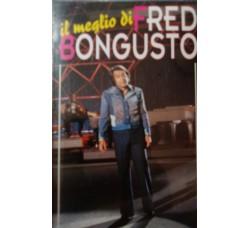 Fred Bongusto - Il meglio di Fred Bongusto – (Cassetta)
