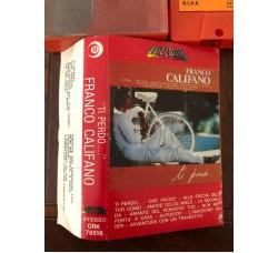 Franco Califano – Ti Perdo – (Cassetta)