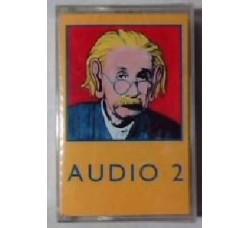 Audio 2 – Audio 2 – (Cassetta)