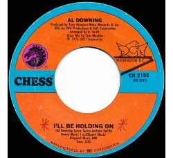 Al Downing – I'll Be Holding On – 45 RPM