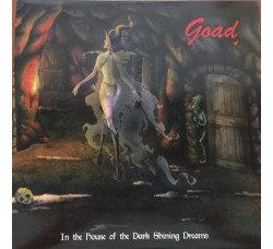 Goad ‎– In The House Of The Dark Shining Dreams - 2 LP/Vinile